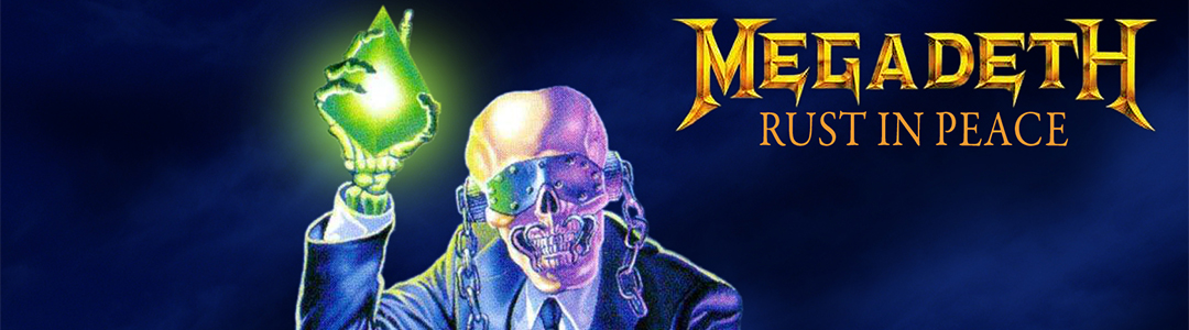 Megadeth's Rust in Peace
